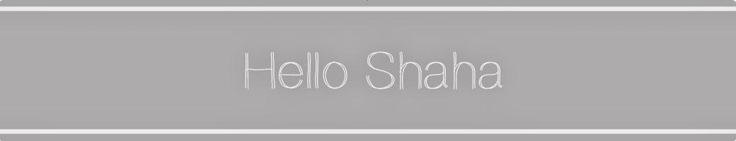 Hello Shaha