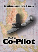 B-24 Co-Pilot: 1st. Lt. John F. Lance