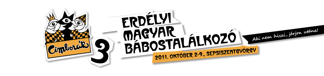 Cimborák 3 - Erdélyi Magyar Bábostalálkozó
