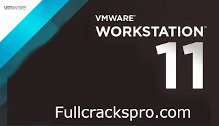 VMware Workstation 11 Crack With Serial Key full Version Free Download