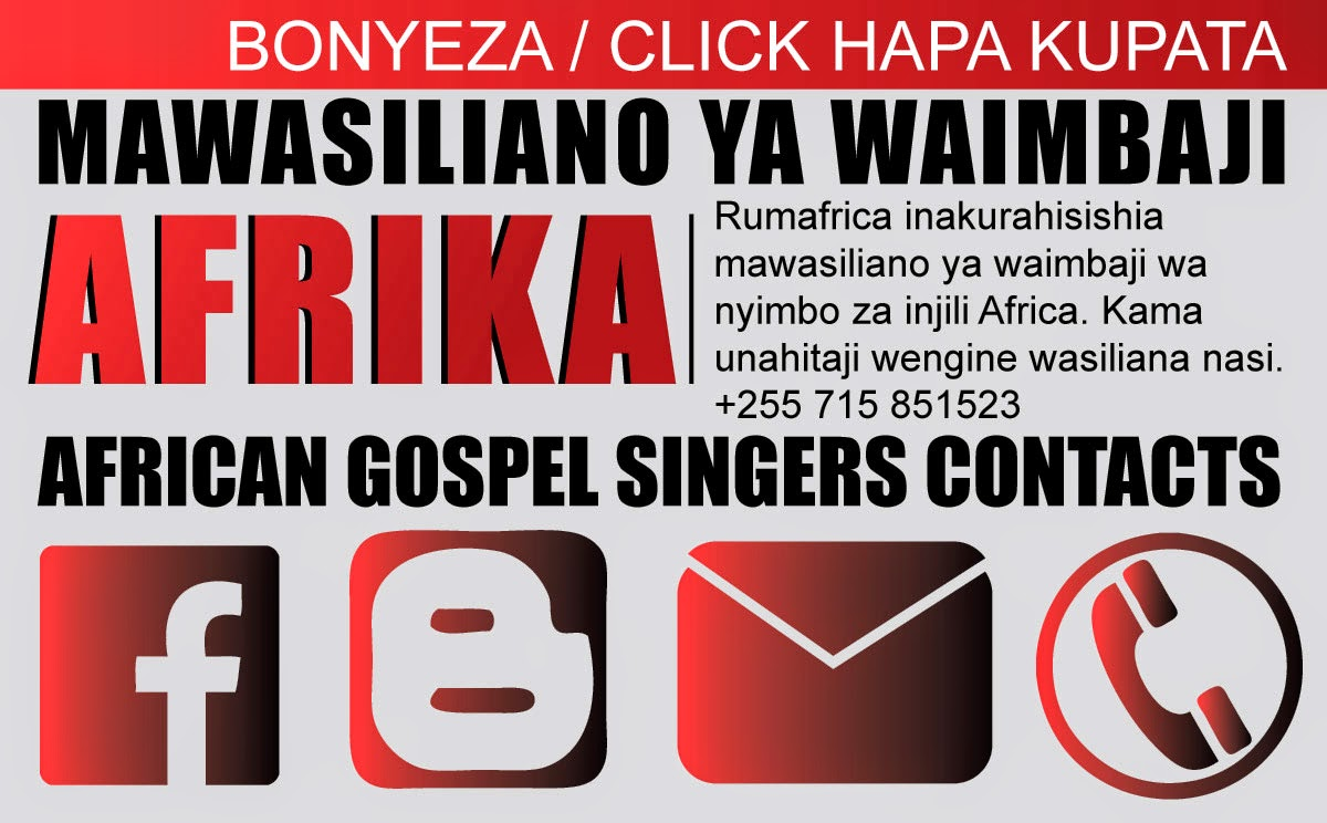 RUMAFRICA: MAWASILIANO YA WAIMBAJI WA GOSPEL