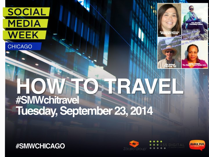 Social Media Week How To Travel #SMWchitravel