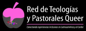 Miembro de la Red de Teologías y Pastorales Queer