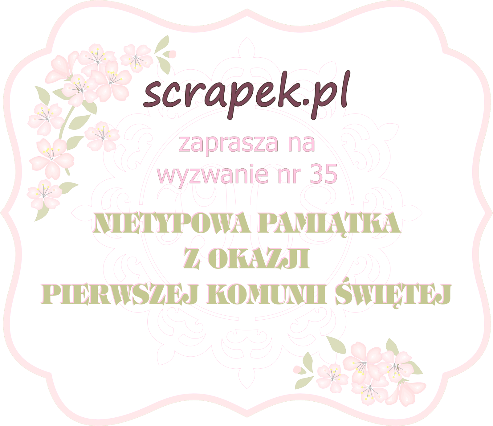 http://scrapek.blogspot.com/2015/04/wyzwanie-nr-35-nietypowa-pamiatka-z_14.html
