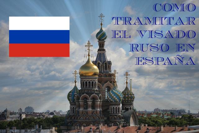 Visado para viajar a Rusia, como tramitarlo en España