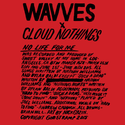 "WAVVES & CLOUD NOTHINGS ""No Life for Me"""