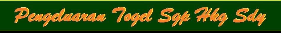 Pengeluaran Togel Sgp Hkg Sdy