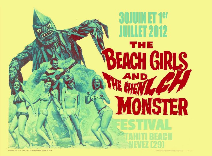 THE BEACH GIRLS AND THE C'HEÑLC'H MONSTER FESTIVAL