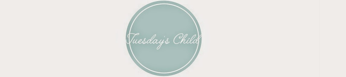 Tuesday's Child.