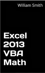 Excel 2013 VBA Math (Excel 2013 VBA Functions)