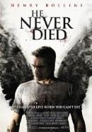 Kẻ Bất Tử - He Never Died