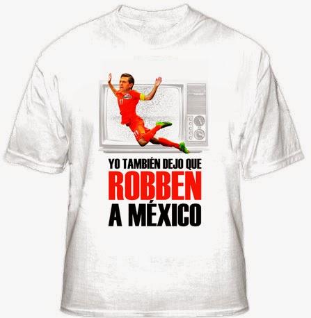 La playera oficial de YO TAMBIÉN DEJO QUE ROBBEN A MÉXICO