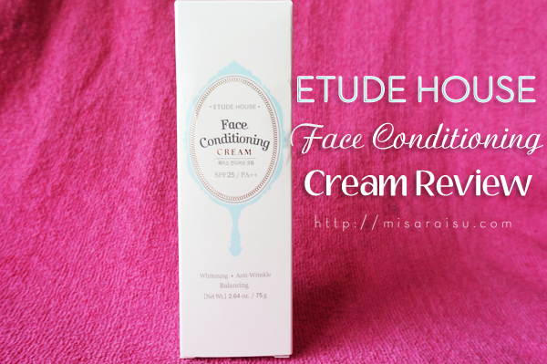 etude house face conditioning cream review