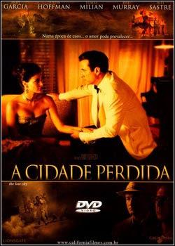 filmes Download   A Cidade Perdida   DVDRip RMVB Dublado