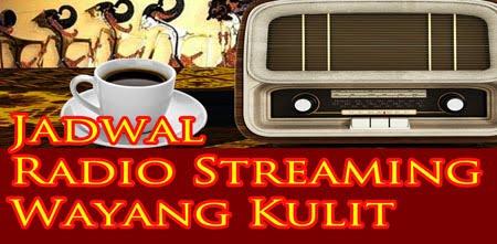 Jadwal Radio Streaming Wayang