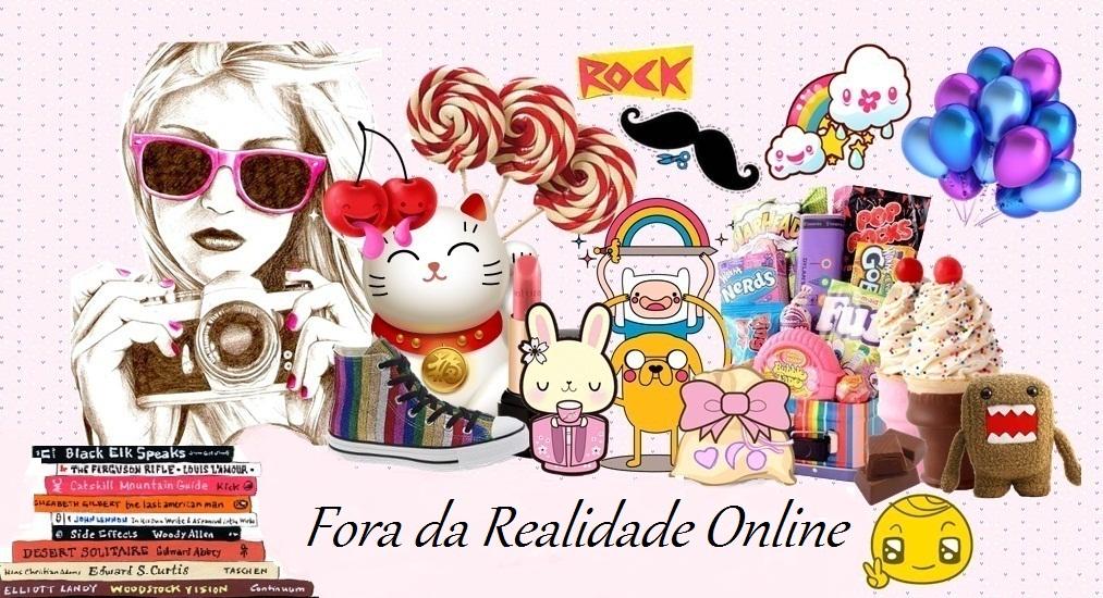 Fora Da Realidade Online...