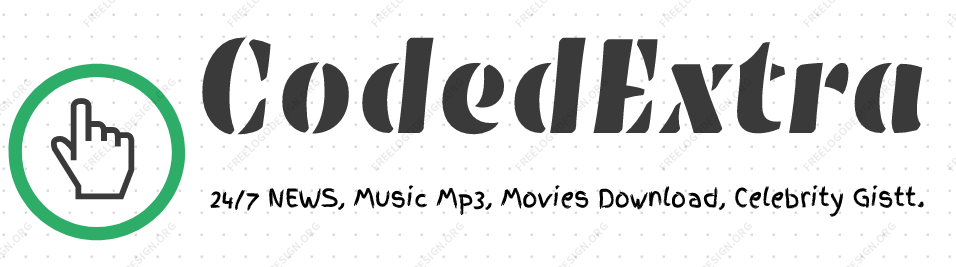 CodedExtra  - The Entertainment and Music Blog