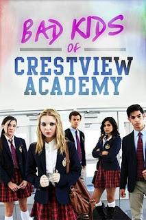 Bad Kids of Crestview Academy (2017) 720p