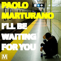 Paulo Marturano I'll Be Waiting For You Muchiq