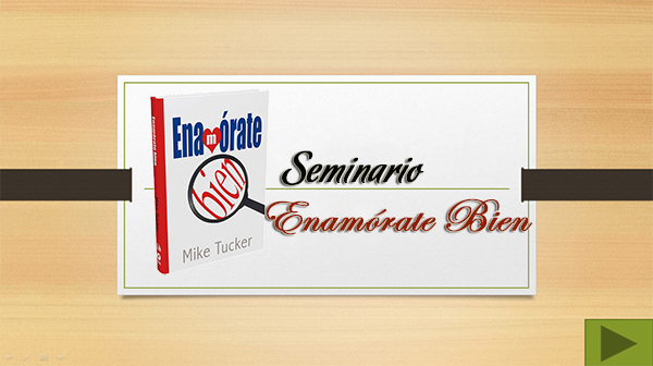 Enamórate Bien | Seminarios en Power Point