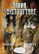 Pirro il distruttore di Angelo Berti