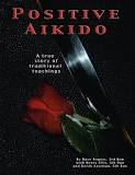 The Book ` Positive Aikido `