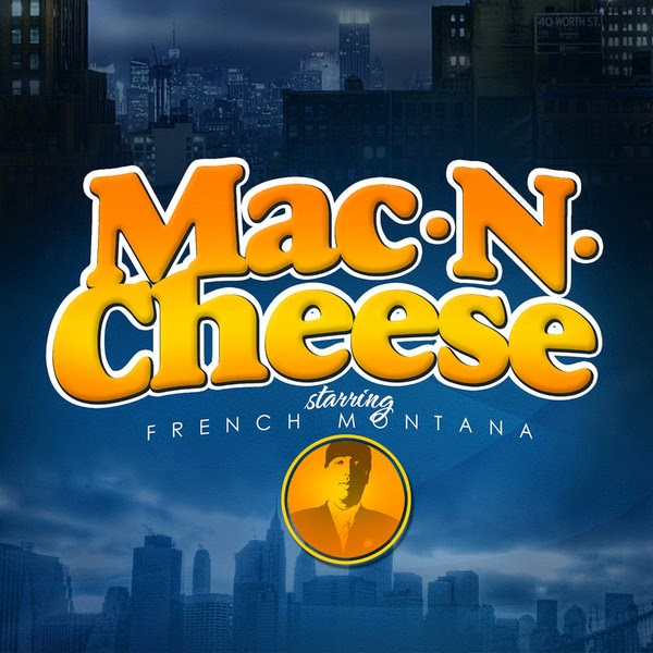 French Montana - Mac & Cheese Cover