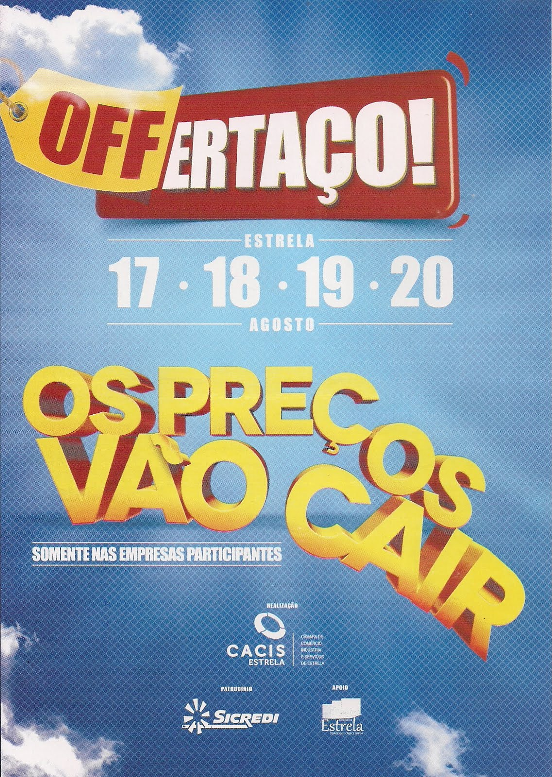 Lançamento da Campanha Offertaço da Cacis de Estrela-RS...