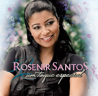 Rosenir Santos - Um Toque Especial