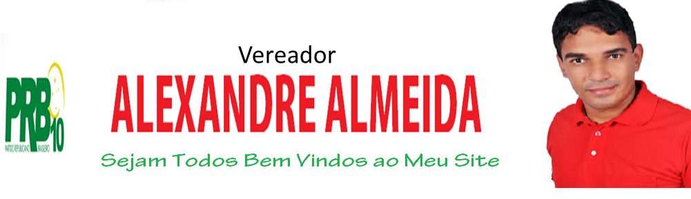 VEREADOR ALEXANDRE ALMEIDA