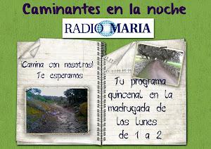 Caminantes en la noche en RADIO MARIA