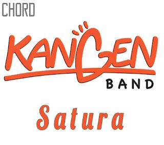 Lirik dan Chord(Kunci Gitar) Kangen Band ~ Satura