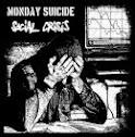 MONDAY SUICIDE / SOCIAL CRISIS