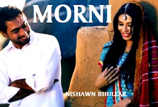 Nishawn Bhullar - Morni Lyrics