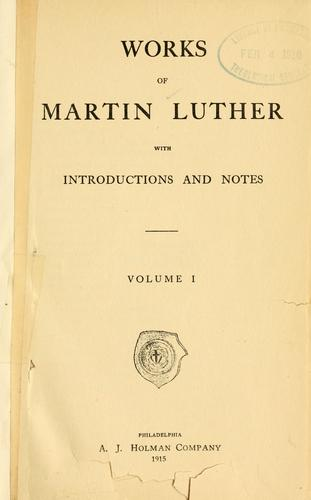 writings of martin luther By the time of saint martin luther,  the luther's were very poor and young martin  when saint martin was at worms defending his writings.