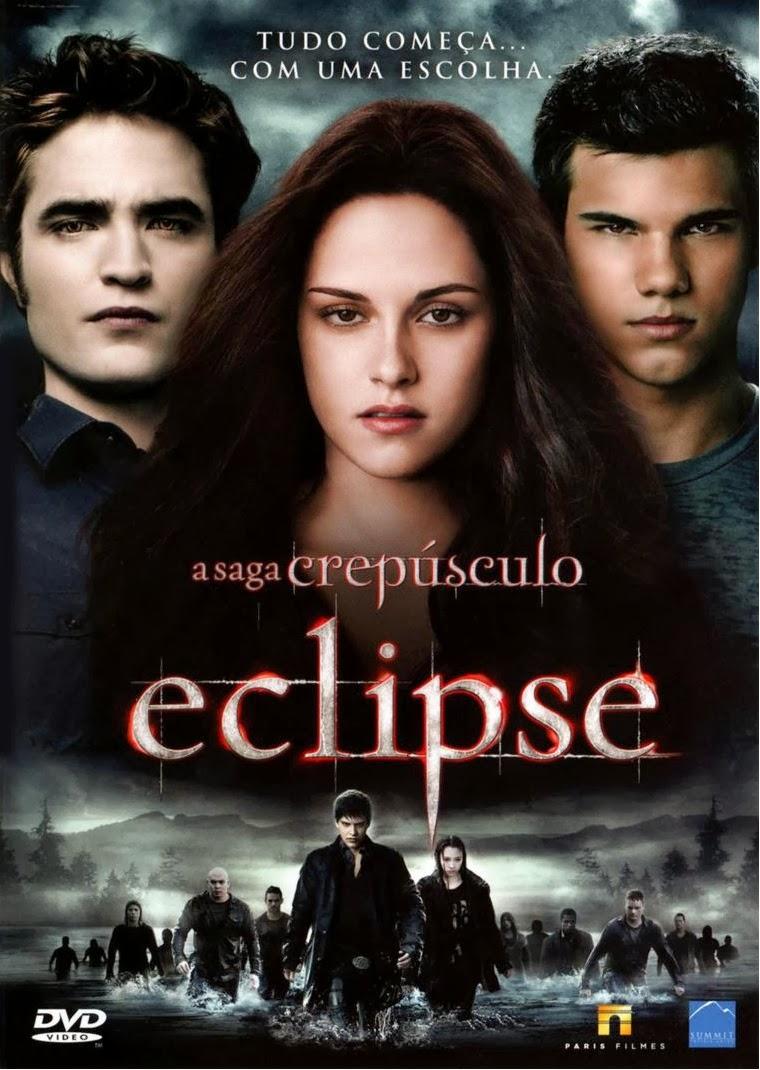 A Saga Crepúsculo: Eclipse – Dublado (2010)