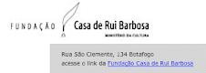 FUNDAÇÃO CASA DE RUI BARBOSA
