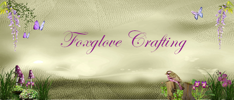 Foxglove Crafting