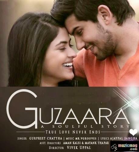 guzaara lyrics & video - gurpreet chattha  mr. vgrooves