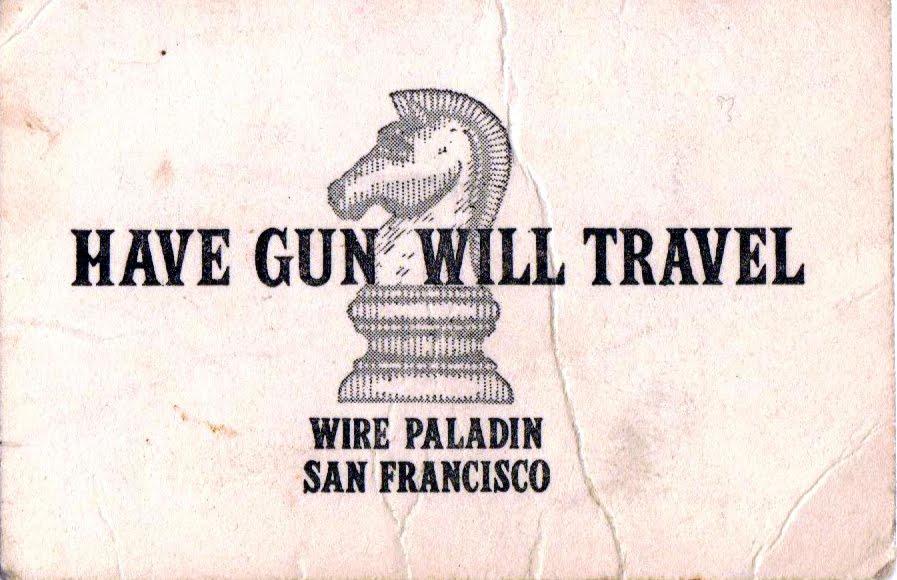 13 1/7: HAVE GUN - WILL TRAVEL!