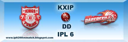 IPL 6 KXIP vs DD Live Streaming Video and Highlight IPL 6