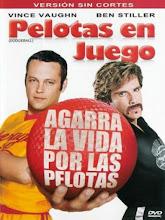 Pelotas en juego (2004) [Latino]