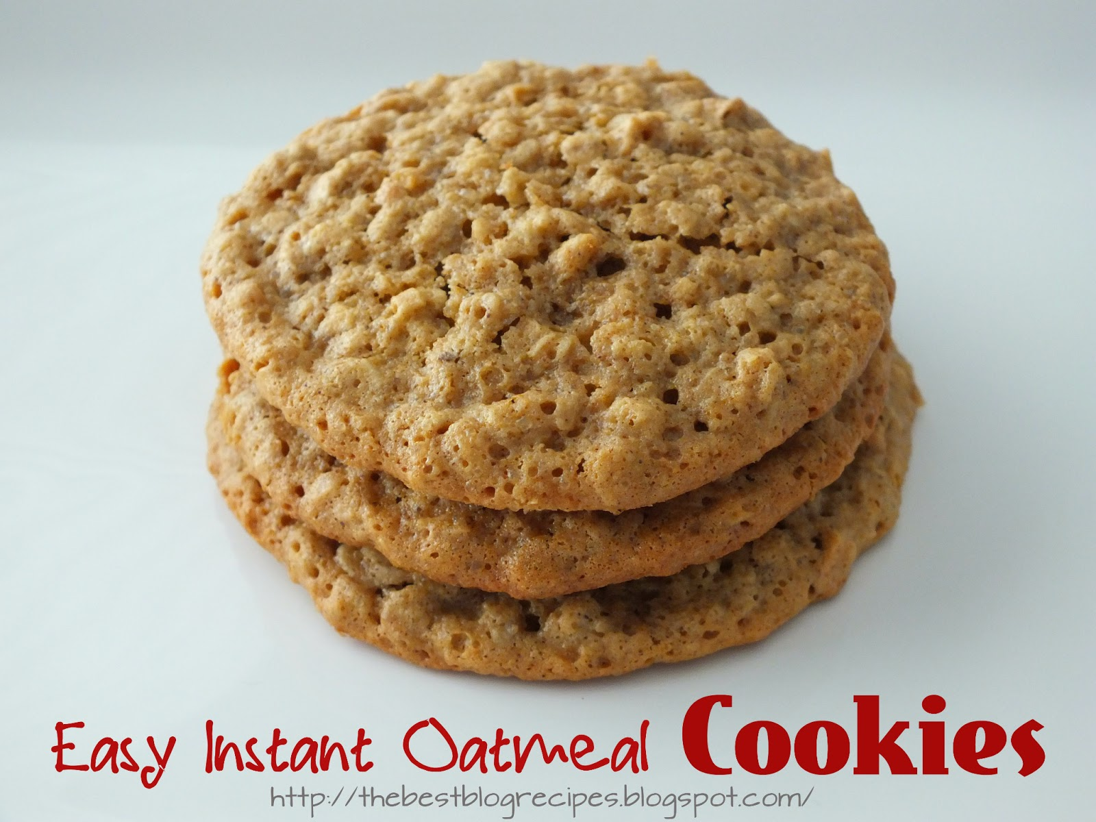 The Best Blog Recipes: Easy Instant Oatmeal Cookies