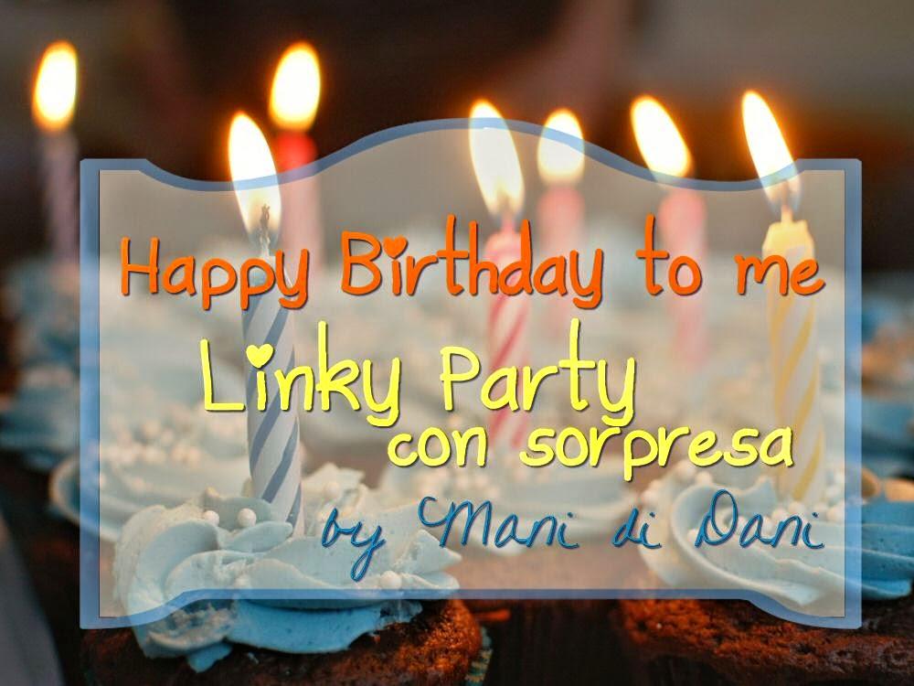 http://www.manididani.com/2015/01/happy-birthday-linky-party-con-sorpresa.html