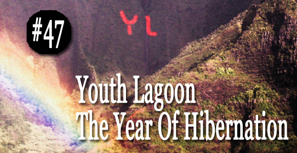 youth lagoon-the year of hibernation