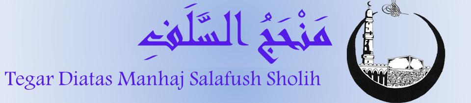 Tegar Diatas Manhaj Salafush Sholih