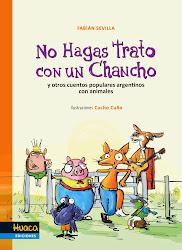 NO HAGAS TRATO CON UN CHANCHO - HUACA EDICIONES