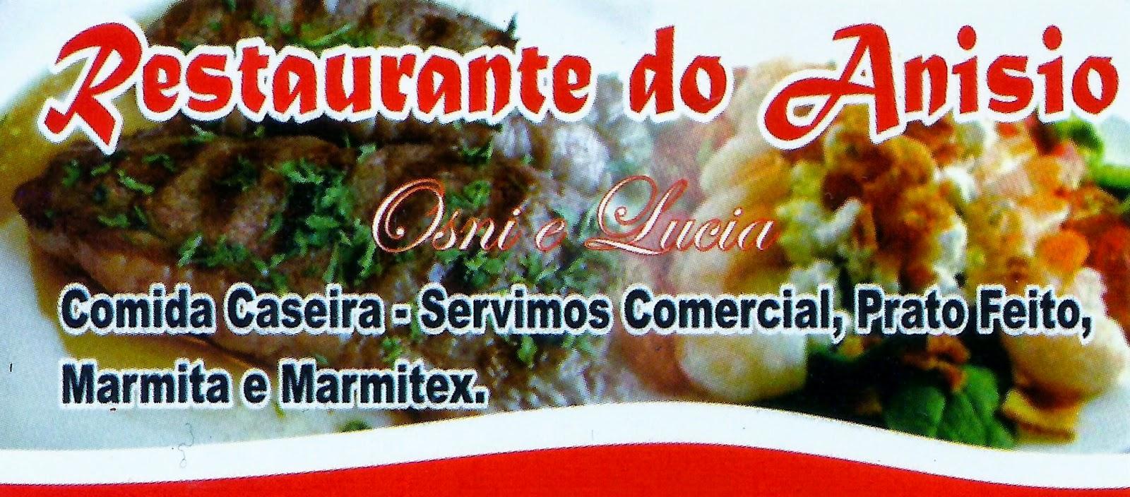 RESTAURANTE  DO ANISIO Rua. José Bonifácio, 186 Centro - Tatuí - SP tel: (15) 3305-4237 / 3259-7809