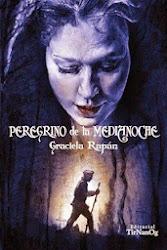 """""""PEREGRINO DE LA MEDIANOCHE"""" los cuentos de Greis"""