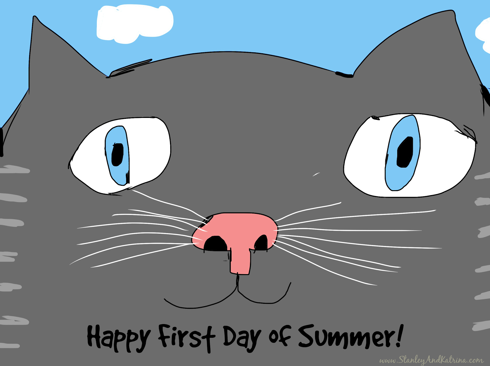 Stanley and Katrina: Happy First Day of Summer, and out Neighbor Girls i...